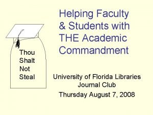 Thou Shalt Not Steal Helping Faculty Students with
