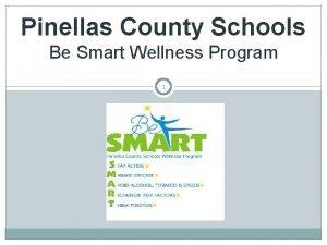 Pinellas County Schools Be Smart Wellness Program 1