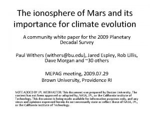 The ionosphere of Mars and its importance for