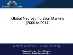 Global Neurostimulation Markets 2009 to 2014 Markets Markets