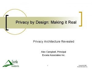 Privacy by Design Making it Real Privacy Architecture