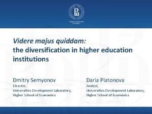 Videre majus quiddam the diversification in higher education