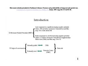 Movementrelated potentials in Parkinsons disease Presence and predictability