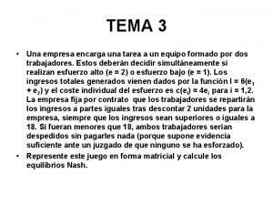 TEMA 3 Una empresa encarga una tarea a