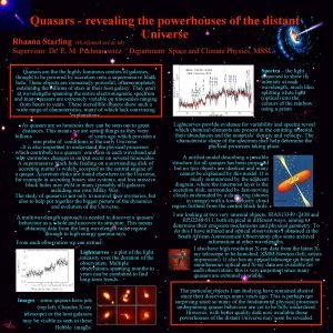Quasars revealing the powerhouses of the distant Universe