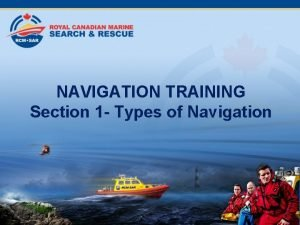NAVIGATION TRAINING Section 1 Types of Navigation Table