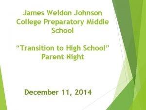 James Weldon Johnson College Preparatory Middle School Transition