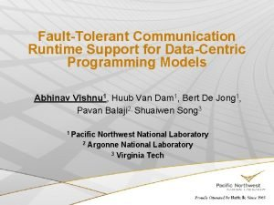 FaultTolerant Communication Runtime Support for DataCentric Programming Models