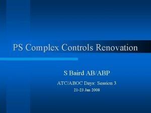 PS Complex Controls Renovation S Baird ABABP ATCABOC