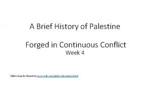 A Brief History of Palestine Forged in Continuous