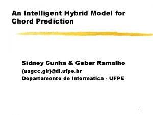 An Intelligent Hybrid Model for Chord Prediction Sidney