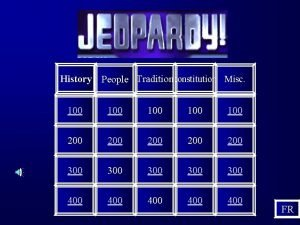 History People Traditionconstitution Misc 100 100 100 200