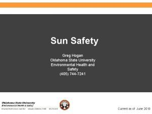 Environmental Health and Safety Sun Safety Greg Hogan