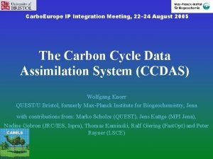 Carbo Europe IP Integration Meeting 22 24 August