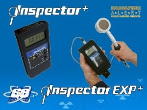 Detects Alpha Beta Gamma and XRay Alpha radioactive