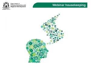 Webinar housekeeping Program overview Financial Intelligence webinar series