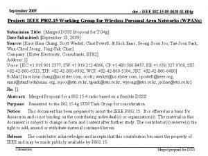 September 2009 doc IEEE 802 15 09 0630