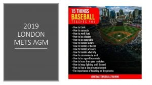 2019 LONDON METS AGM L M London Mets
