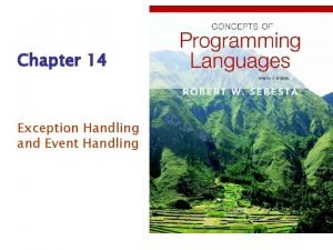 Chapter 14 Exception Handling and Event Handling Chapter
