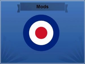 Mods Social Context Early in the 1950 s