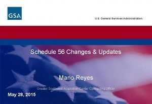 U S General Services Administration Schedule 56 Changes