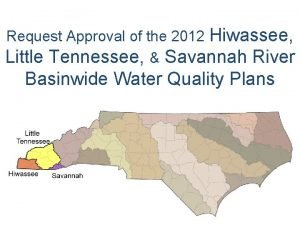 Request Approval of the 2012 Hiwassee Little Tennessee