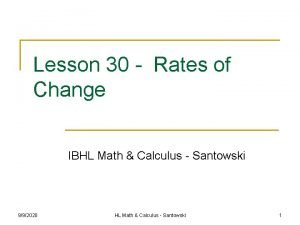 Lesson 30 Rates of Change IBHL Math Calculus