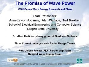 The Promise of Wave Power OSU Ocean Wave