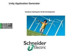 Unity Application Generator Advance training for SCo D