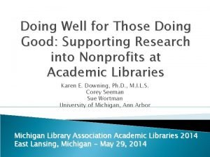 Doing Well for Those Doing Good Supporting Research