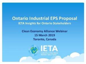 Ontario Industrial EPS Proposal IETA Insights for Ontario