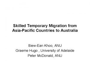 Skilled Temporary Migration from AsiaPacific Countries to Australia