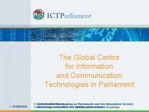 The Global Centre for Information and Communication Technologies