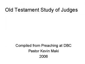 Old Testament Study of Judges Compiled from Preaching