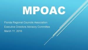 MPOAC Florida Regional Councils Association Executive Directors Advisory