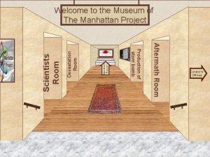 Devastation Room Decision Room Museum Entrance Aftermath Room