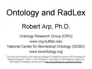 Ontology and Rad Lex Robert Arp Ph D