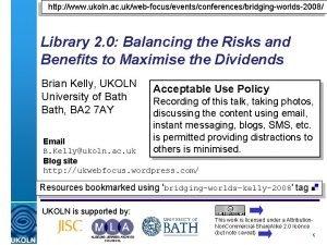 http www ukoln ac ukwebfocuseventsconferencesbridgingworlds2008 Library 2 0
