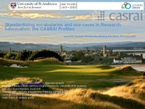 Standardising vocabularies and use cases in Research Information