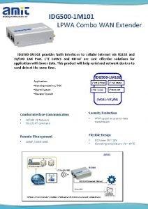 IDG 500 1 M 101 LPWA Combo WAN