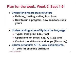 Plan for the week Week 2 Sept 1
