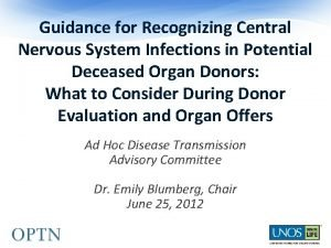 Guidance for Recognizing Central Nervous System Infections in