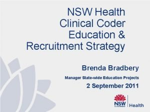 NSW Health Clinical Coder Education Recruitment Strategy Brenda