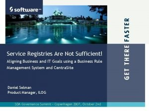 Service Registries Are Not Sufficient Aligning Business and