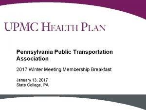 Pennsylvania Public Transportation Association 2017 Winter Meeting Membership