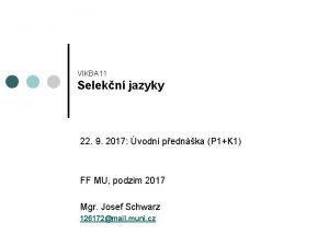VIKBA 11 Selekn jazyky 22 9 2017 vodn
