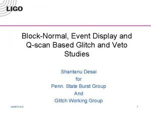 BlockNormal Event Display and Qscan Based Glitch and