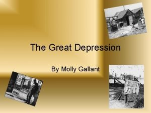 The Great Depression By Molly Gallant Causes Stock