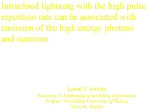 Intracloud lightning with the high pulse repetition rate
