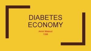 DIABETES ECONOMY Amini Masoud 1398 Socioeconomic Conditions And